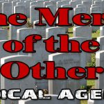 Radical Agenda EP229 - The Mercy Of The Other - Part 1