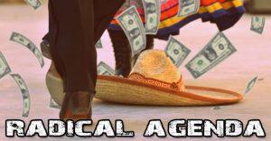 Radical Agenda EP250 - Mexican Tax Dance