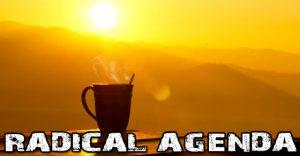 Radical Agenda EP304 - Morning Show