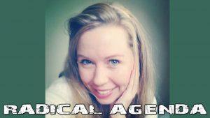 Radical Agenda S03E057 - Ayla Stewart