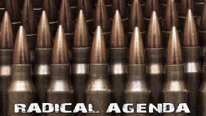 Radical Agenda S04E053 - Bullets